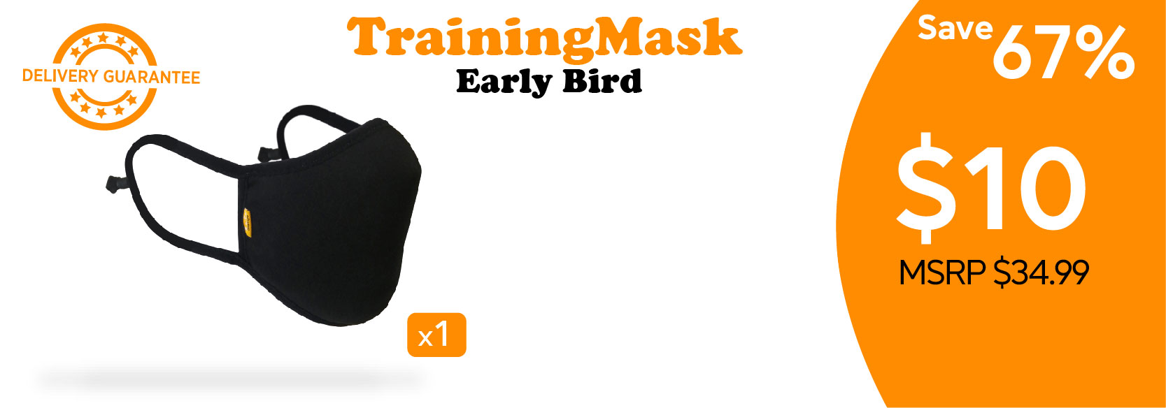 perk posters_Training Mask Early Bird